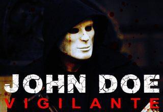 John Doe: Vigilante Filmi ve Konusu